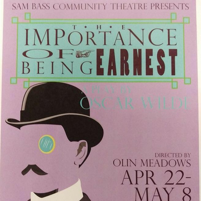 The Importance of Being Earnest by Sam Bass Community Theatre