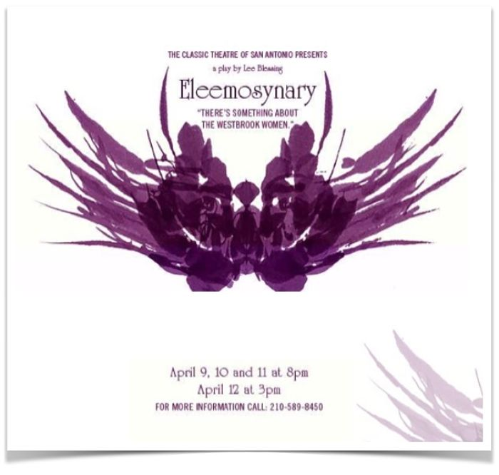 Eleemosynary by Classic Theatre of San Antonio