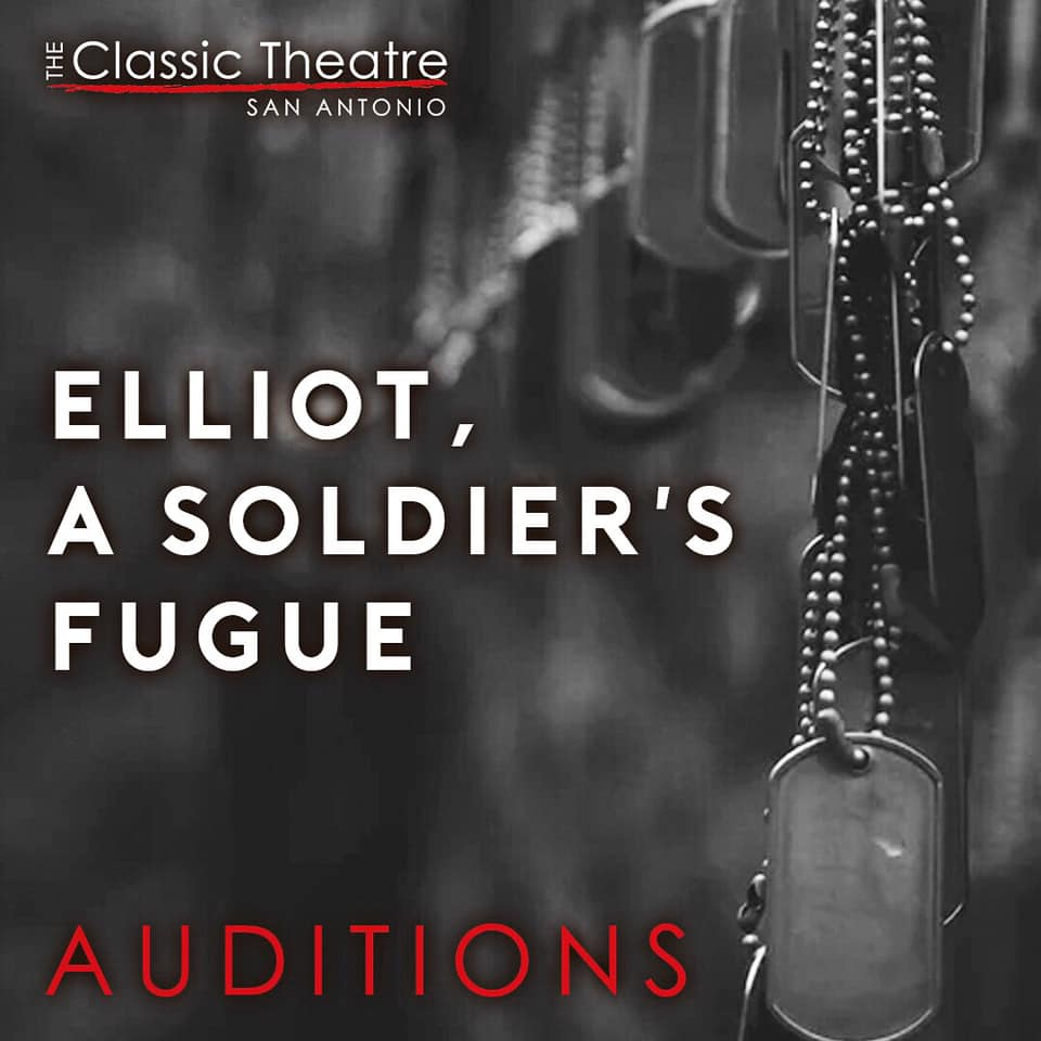 Elliot, A Soldier's Fugue by Classic Theatre of San Antonio