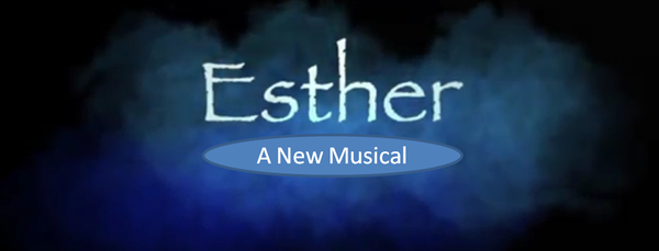 Auditions for Esther, a new musical, by SoundBeacon Entertainment