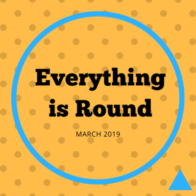 Everything is Round by Pollyanna Theatre Company