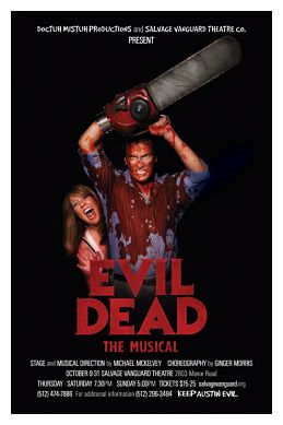 Evil Dead, the musical by Doctuh Mistuh Productions