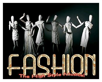 Fashion, the High-Style Musical by Sam Bass Community Theatre