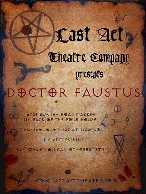 The Tragical History of Doctor Faustus by Last Act Theater Company