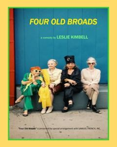 Four Old Broads by S.T.A.G.E. Bulverde