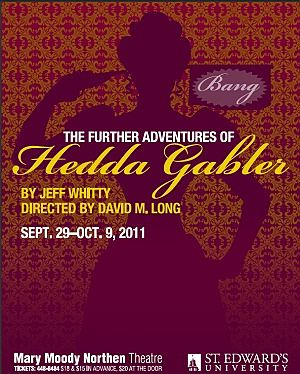 The Further Adventures of Hedda Gabler by Mary Moody Northen Theatre