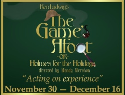 The Game's Afoot by StageCenter Community Theatre