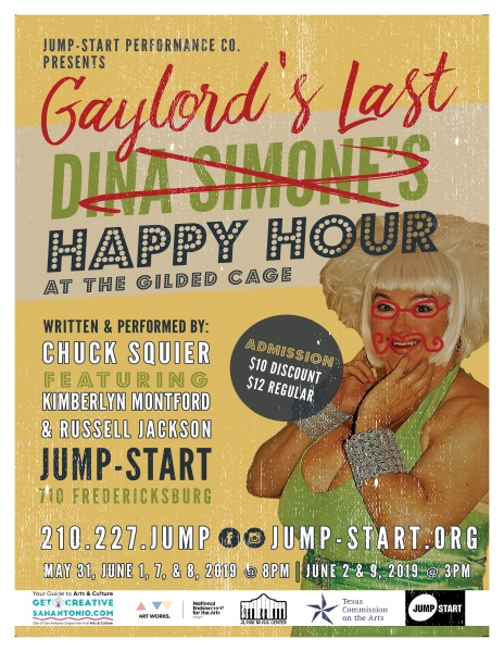 Gaylord's Last Happy Hour at the Gilded Cage by Jump-Start Performance Company