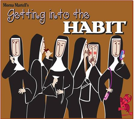 Getting Into The Habit by Way Off Broadway Community Players