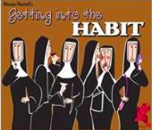 Auditions for Getting Into The Habit, by Way Off Broadway Community Players