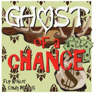 Ghost of a Chance by Way Off Broadway Community Players