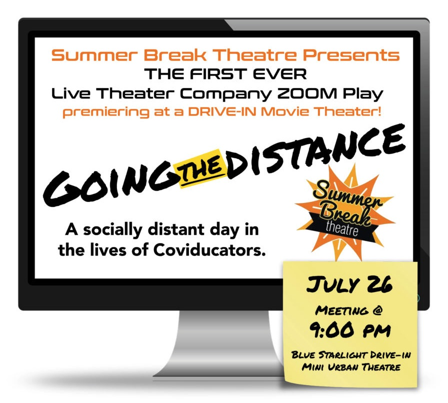 Going the Distance by Summer Break Theatre