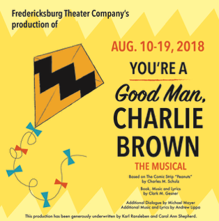 You're A Good Man, Charlie Brown by Fredericksburg Theater Company
