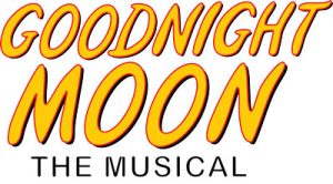 Goodnight, Moon, the musical by Zach Theatre