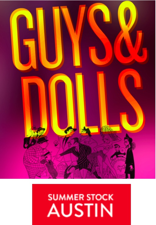 Guys and Dolls by SummerStock Austin