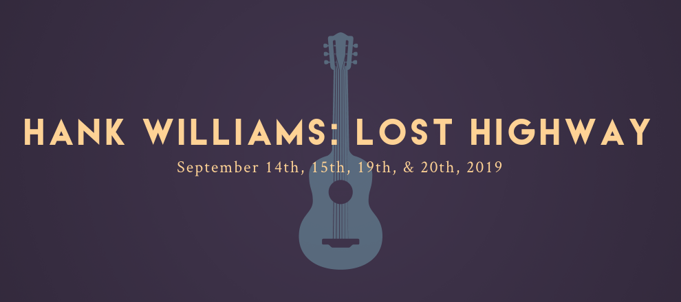 Hank Williams: Lost Highway by Vive Les Arts (VLA) Theatre