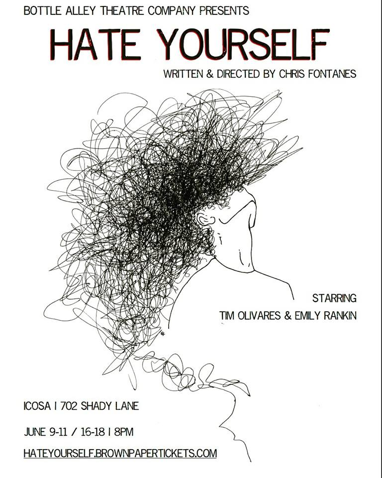 Hate Yourself by Bottle Alley Theatre Company