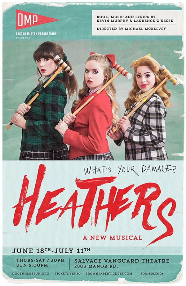 Heathers, musical by Doctuh Mistuh Productions