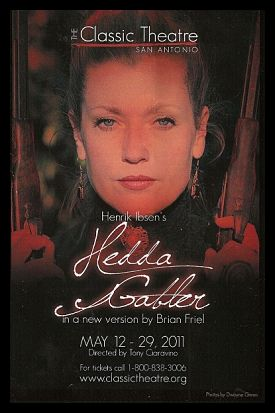 Hedda Gabler  by Classic Theatre of San Antonio