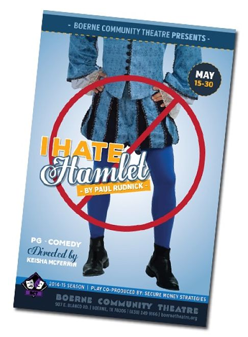 I Hate Hamlet by Boerne Community Theatre