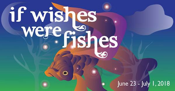 If Wishes Were Fishes by Pollyanna Theatre Company