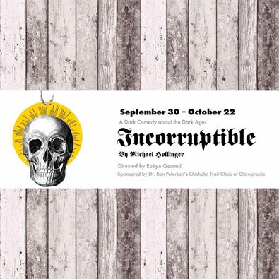 Incorruptible by Gaslight Baker Theatre
