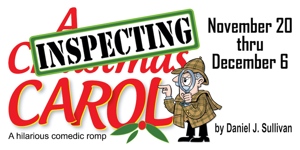 Inspecting A Christmas Carol by Hill Country Arts Foundation (HCAF)