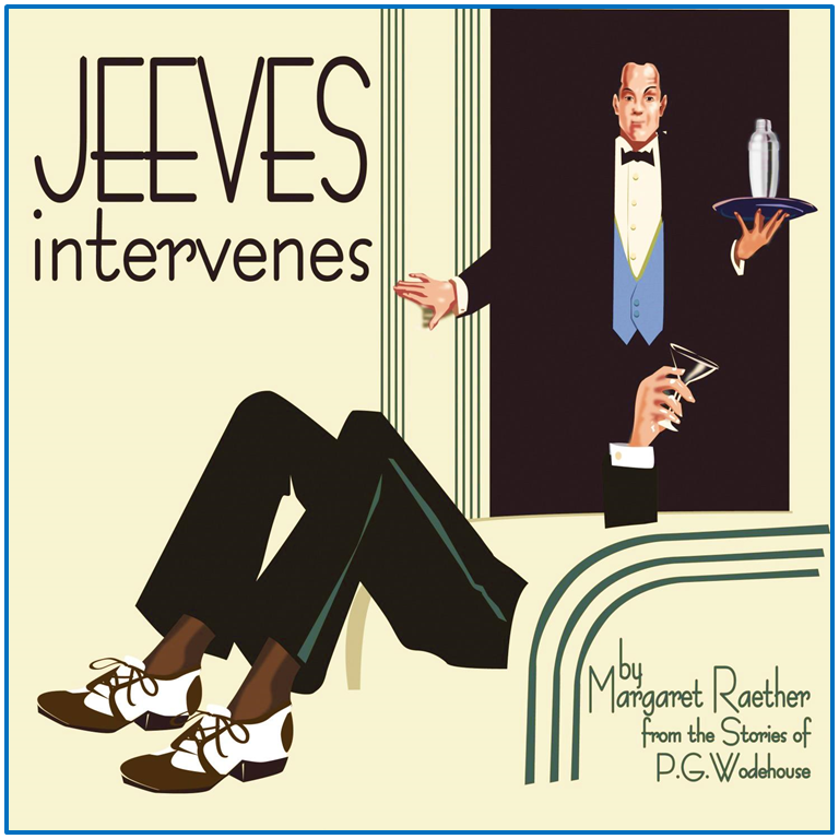Jeeves Intervenes by Way Off Broadway Community Players