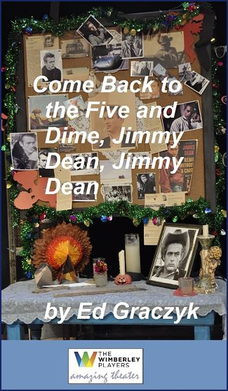 Come Back to the Five and Dime, Jimmy Dean, Jimmy Dean by Wimberley Players