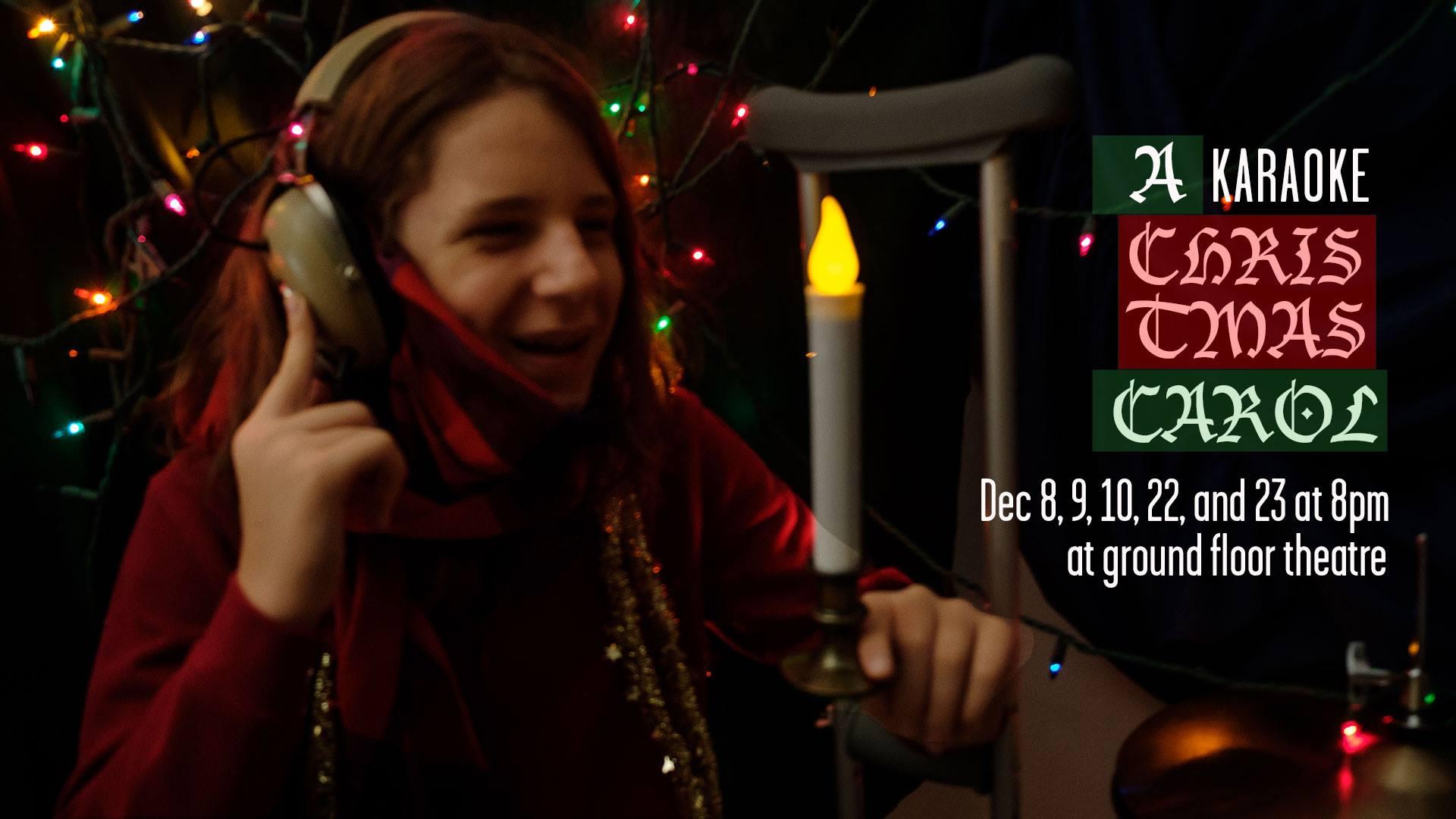 A Karaoke Christmas Carol | CTX Live Theatre