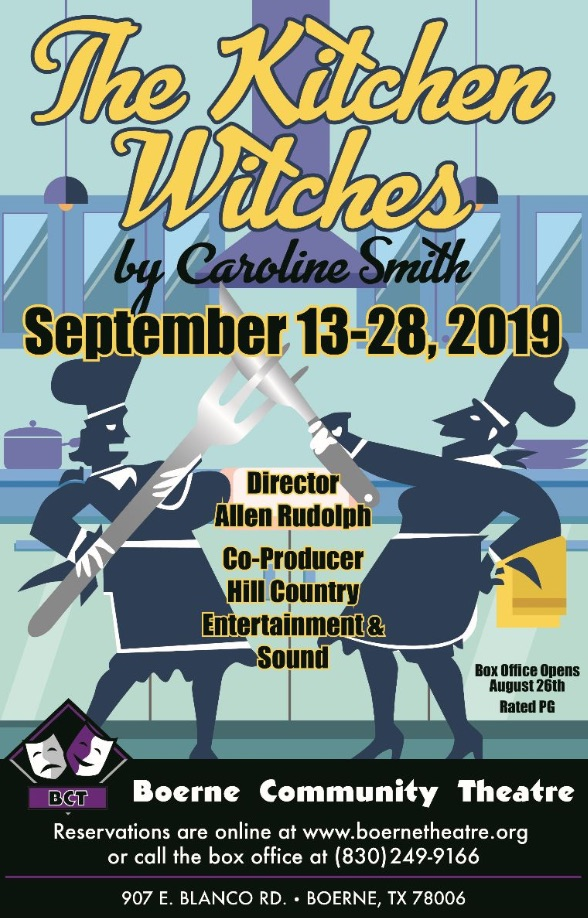 Kitchen Witches by Boerne Community Theatre