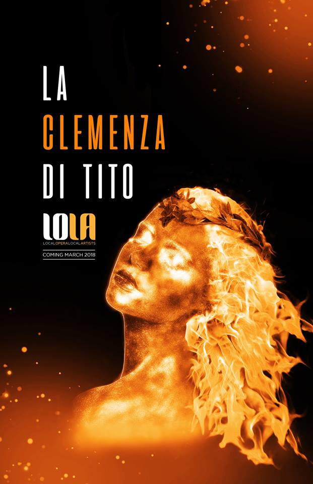 La Clemenza di Tito by Local Opera Local Artists - LOLA