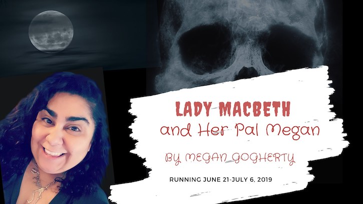 Lady Macbeth and Her Pal Megan by Shrewd Productions
