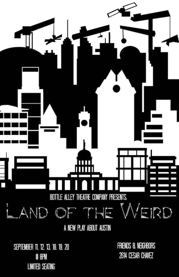 Land of the Weird by Bottle Alley Theatre Company