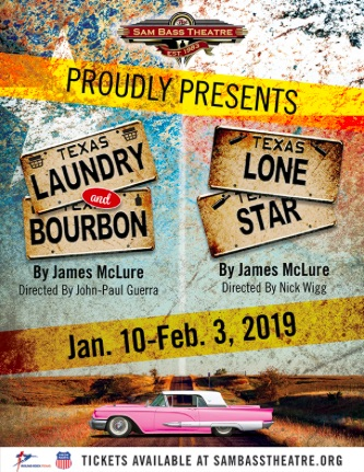 Laundry & Bourbon AND Lone Star by Sam Bass Community Theatre