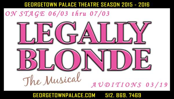 Legally Blonde, the musical by Georgetown Palace Theatre