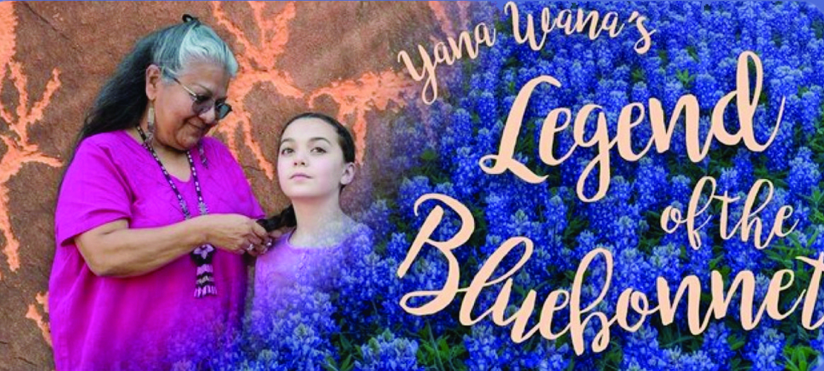 Yana Wana's Legend of the Blue Bonnet by Teatro Vivo