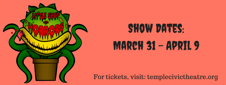 Little Shop of Horrors by Temple Civic Theatre