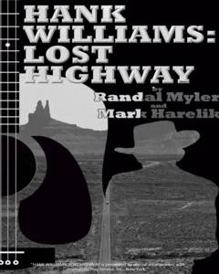 Hank Williams: Lost Highway by S.T.A.G.E. Bulverde