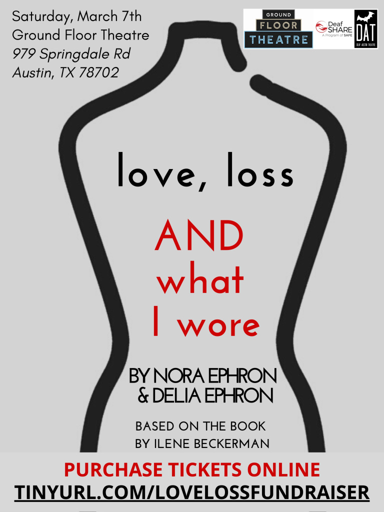Love, Loss and What I Wore by Deaf Austin Theatre
