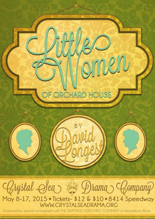 Little Women of Orchard House by Crystal Sea Drama Company