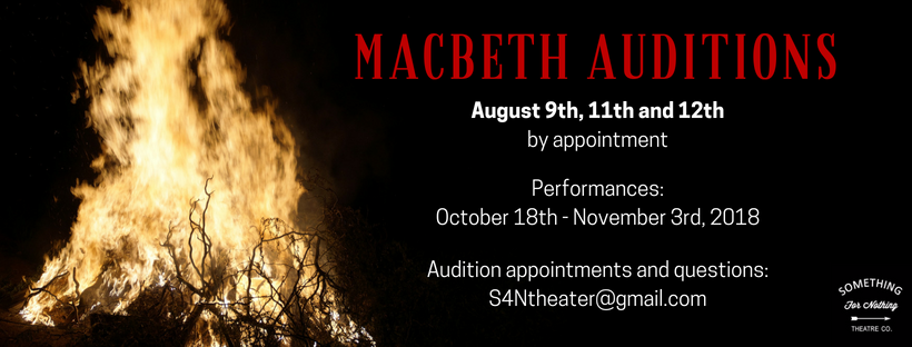 Auditions for Macbeth, by Something for Nothing Theatre