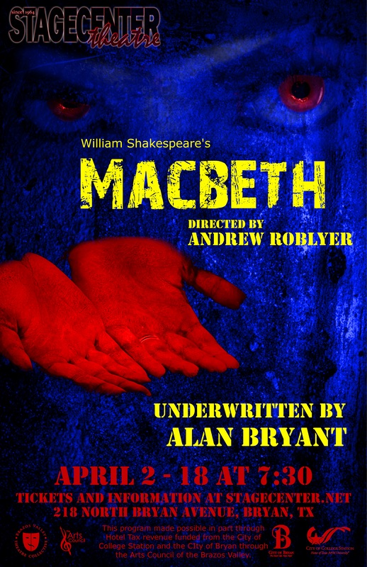 Auditions for MACBETH, by StageCenter Community Theatre, Bryan