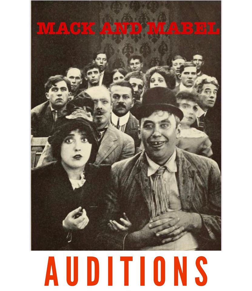 Auditions for Mack and Mabel, A Musical Love Story, by Alchemy Theatre Company