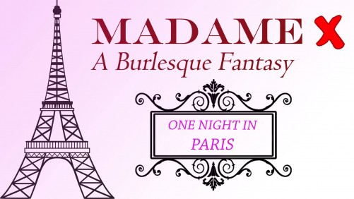 Madame X, a burlesque fantasy by Overtime Theater