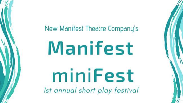 New Manifest Minifest 2019 by New Manifest Theatre Company
