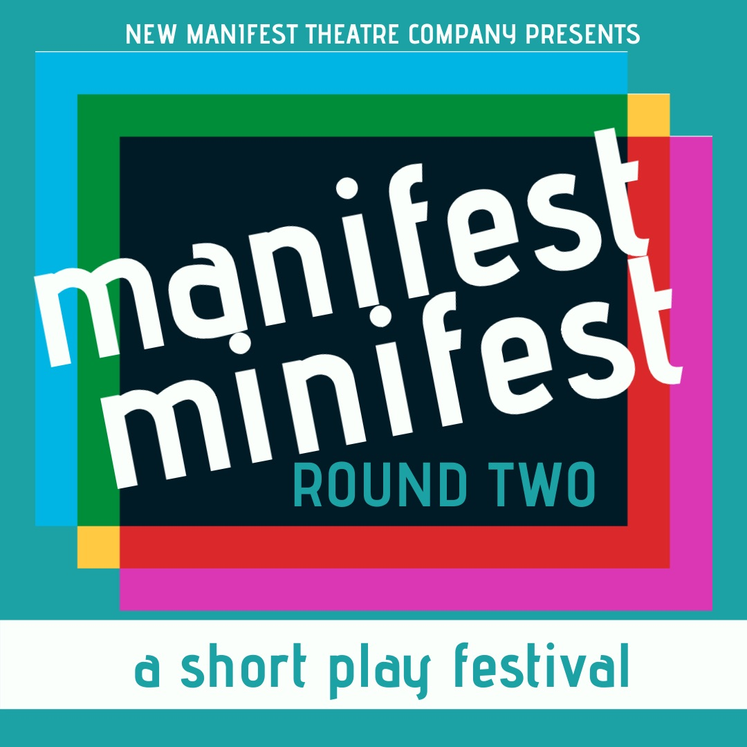 (via New Manifest Theatre Company)