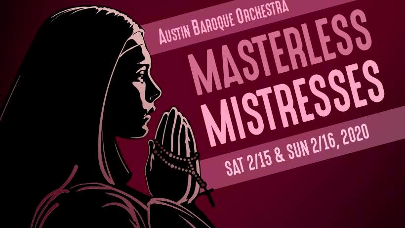 Masterless Mistress by Austin Baroque Orchestra