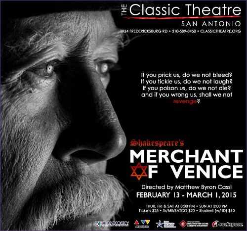 The Merchant of Venice by Classic Theatre of San Antonio