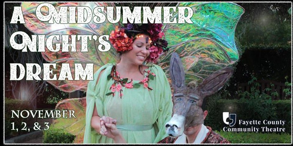 A Midsummer Night's Dream by Fayette County Community Theatre